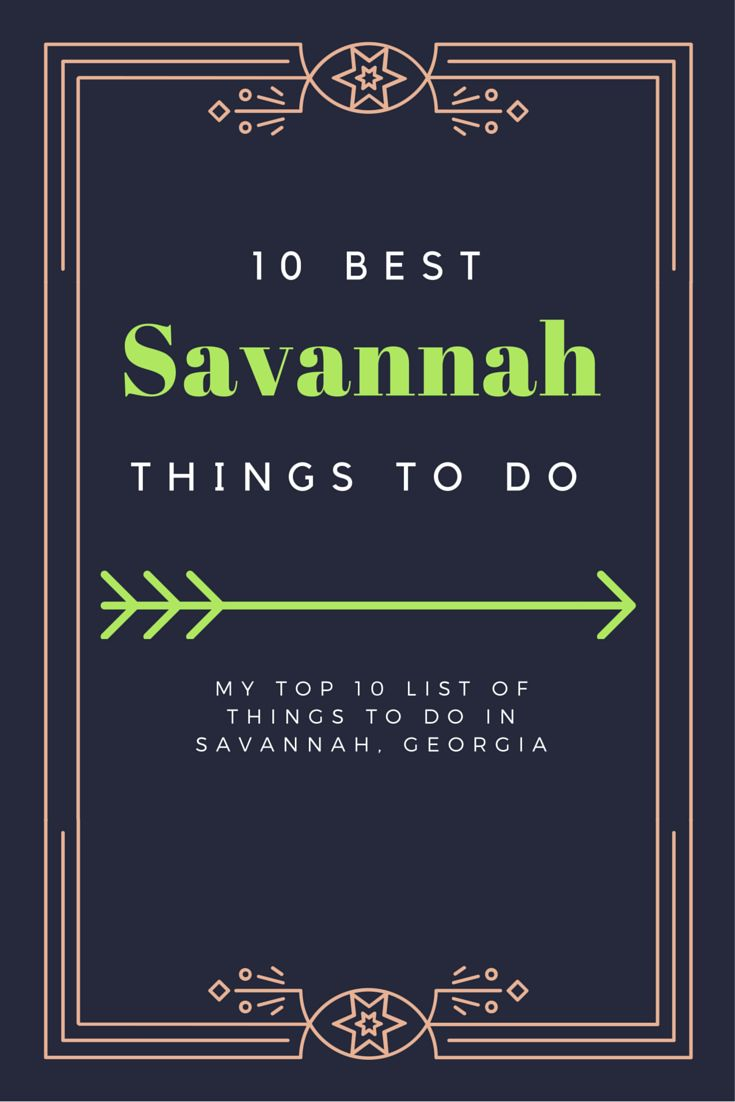 TOP 10 THINGS FOR A PERFECT WEEKEND IN SAVANNAH (scheduled via http://www.tailwindapp.com?utm_source=pinterest&utm_medium=twpin&utm_content=post31766364&utm_campaign=scheduler_attribution)