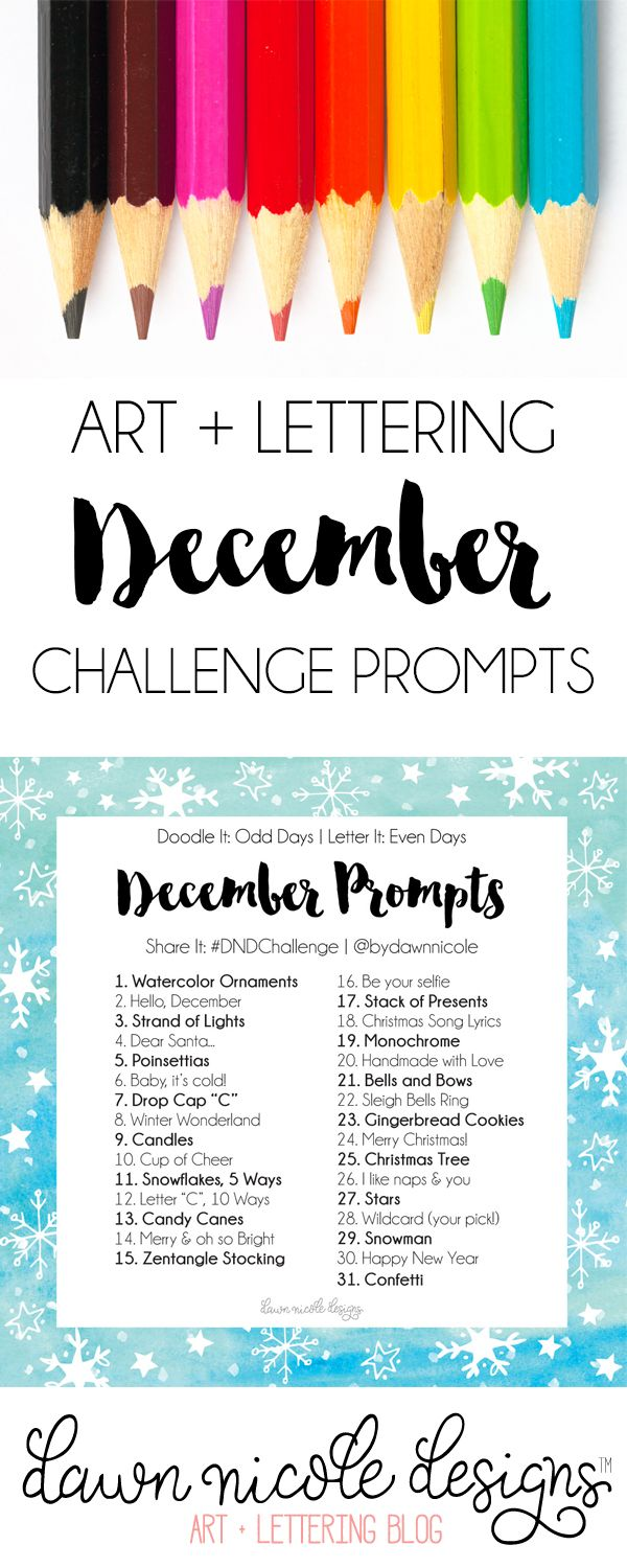 Art + Lettering Challenge December Prompts. Join these free 30 day challenges on Instagram to practice improve your art + lettering skills!