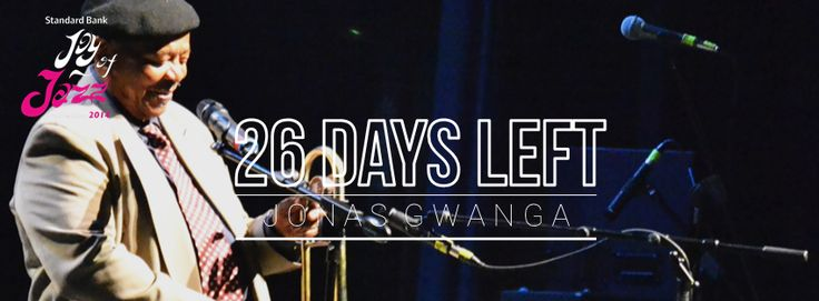 26 days till we get to see Jonas Gwangwa at the Standard Bank Joy of Jazz  Get your tickets now bit.ly/1lz9kCd