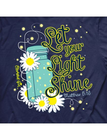 Lightning Bug - In the same way, let your light shine before others, that they may see your good deeds and glorify your Father in heaven. - Matthew 5:16 • Printed in the U.S.A. • 100% Cotton • Pre-Was