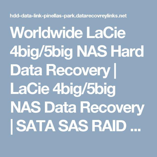 Worldwide LaCie 4big/5big NAS Hard Data Recovery | LaCie 4big/5big NAS  Data Recovery | SATA SAS RAID Array recovery Pinellas Park Worldwide