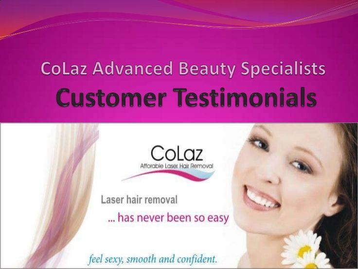 colaz-advanced-beauty-specialists-customers-testimonials by CoLaz Advanced Beauty Specialists via Slideshare
