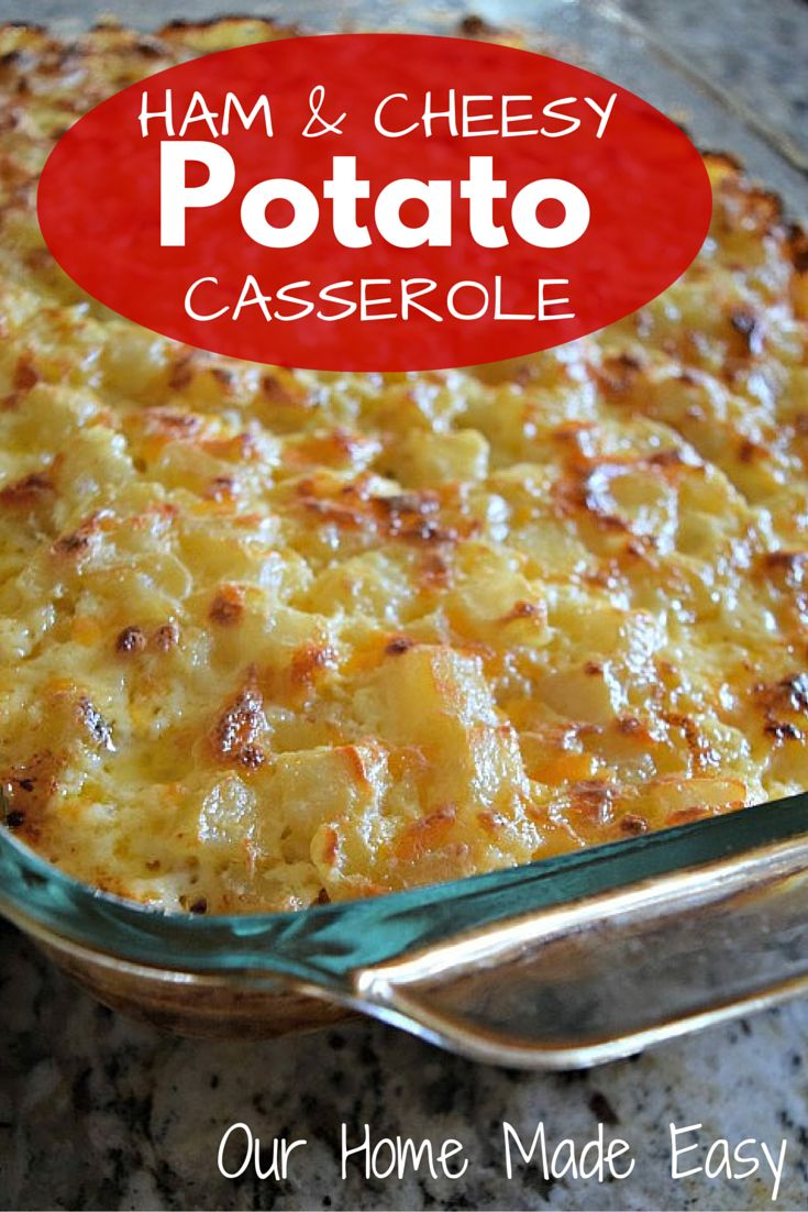 Ham & Cheesy Potato Casserole. Perfect for using leftover ham from holidays! The OurHomeMadeEasy blog.