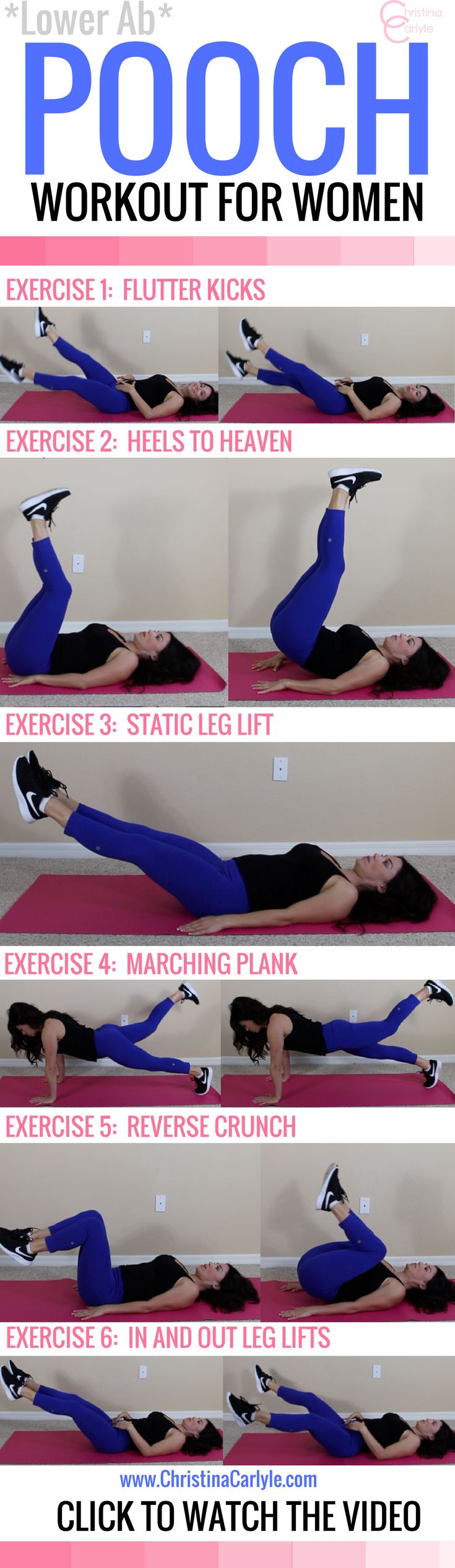 Lower ab pooch workout for women Want to flatter your lower ab pooch? The 6 low ab exercises in this pooch workout - will flatten pooch - in 30 minutes flat - and you can do it anywhere.