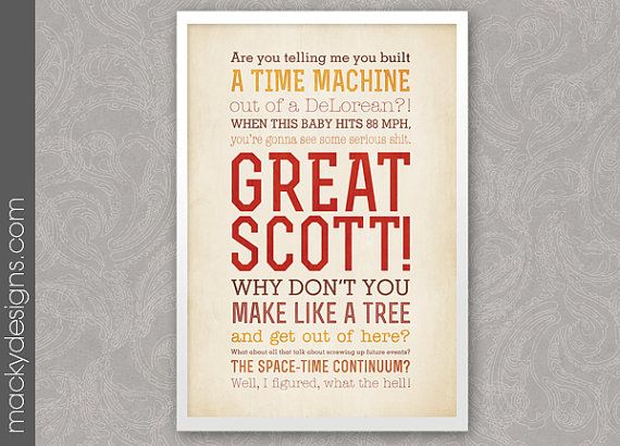 Great Scott - Back to The Future Quotes - Typographic Print - 13x19""