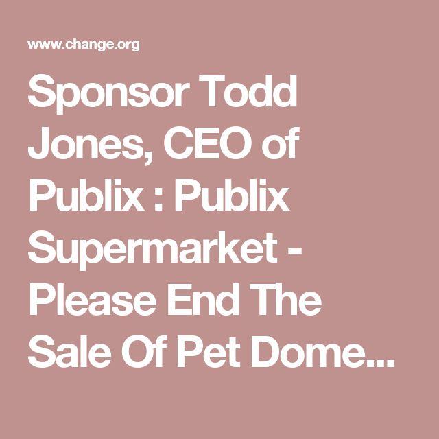 Sponsor Todd Jones, CEO of Publix : Publix Supermarket - Please End The Sale Of Pet Domestic Rabbit Meat