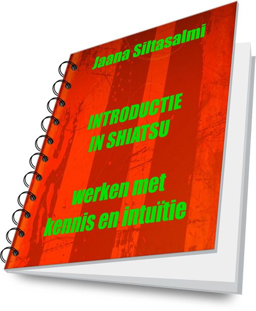 """""""Introductie in #shiatsu; werken met kennis en intuïtie...gratis #ebook"""