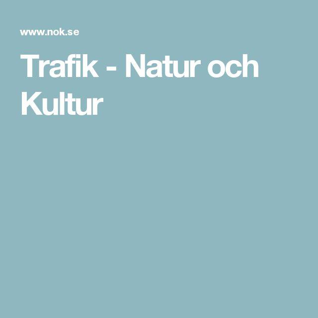 Trafik - Natur och Kultur