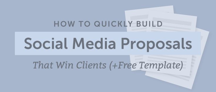 How To Quickly Build Social Media Proposals That Win Clients (Free Template) #digitalmarketing