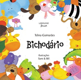 Livro Bichodário - Literatura Infantil - Larousse