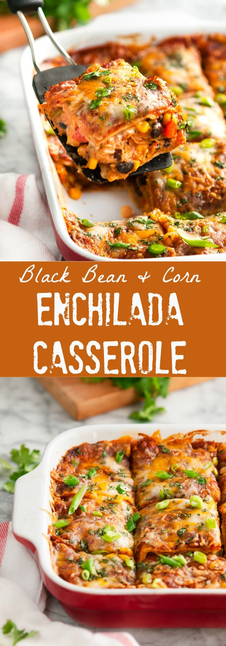 Vegetarian Black Bean and Corn Enchilada Casserole - With easy prep and a customizable spice level to fit your palette, it's perfect for the whole family!