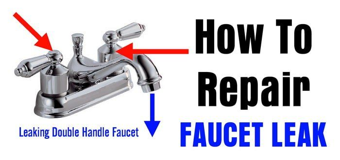 How To Repair A Leaking Double Handle Faucet With Images