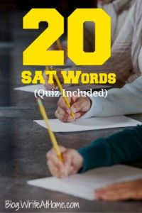 20 of the most frequently appearing words on the SAT, with definitions and free quiz. (Part 1)