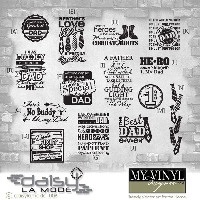 DIGITAL DOWNLOAD ... in AI, EPS, GSD, & SVG formats @ My Vinyl Designer #dadvinylquotes
