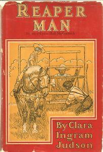 a reaper man by clara ingram judson houghton mifflin hc 1948 1st cyrus mccormick