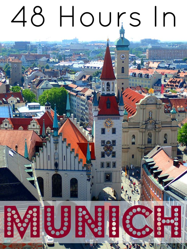 Top things to see and do if you have 48 hours in Munich
