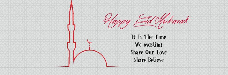 Special Happy Eid Al Fitr Messages Eid Mubarakh facebook cover photos .Animated Happy Eid images, Religious Eid quotes wallpapers . List of muslim festivals