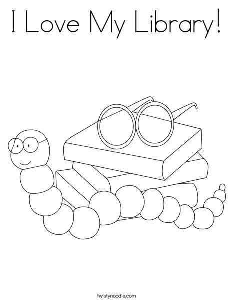 I Love My Library Coloring Page From TwistyNoodle