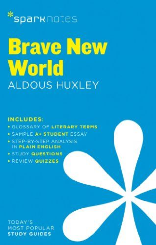 Brave New World SparkNotes Literature Guide (SparkNotes Literature Guide Series)  SparkNotes
