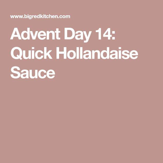 Advent Day 14: Quick Hollandaise Sauce