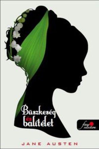 (15) Büszkeség és balítélet · Jane Austen · Könyv · Moly