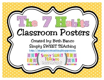 The 7 Habits of Happy Kids Classroom Posters