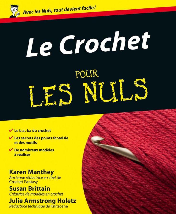 Crochet pour les nuls (le) Livre en français.