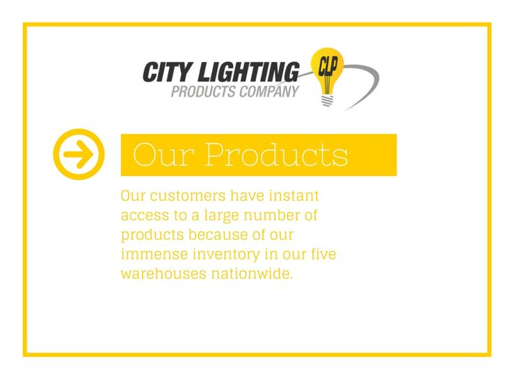 City Lighting Products carries a vast selection of brands. We offer the best selection of LED lighting for a more energy efficient lighting.