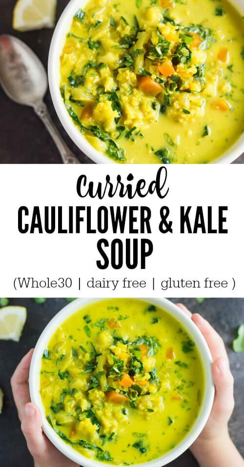 Ready in 30 minutes, the curried cauliflower and kale soup is super easy to throw together and hearty enough to take the chill off of a cold winter day. Whole30. Paleo, Gluten free, Vegan.