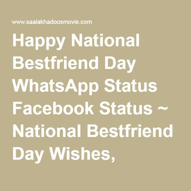 Happy National Bestfriend Day WhatsApp Status Facebook Status ~ National Bestfriend Day Wishes, Images, Wallpapers, Quotes, Sayings, Poems