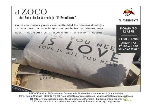 """Os informamos que el próximo día 12 de Abril estaremos en """"EL ZOCO DEL SOTO DE LA MORALEJA"""" donde estaramos de 11:00h de la mañana a 17:00h de la tarde, y donde podréis visitarnos, Os esperamos!!!"""