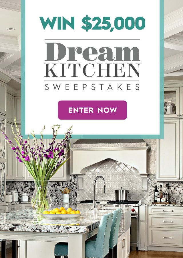 Better Homes And Gardens Sweepstakes >> Dream Kitchen 25 000 Sweepstakes Ends 6 30 19 Sweepstakes In 2019
