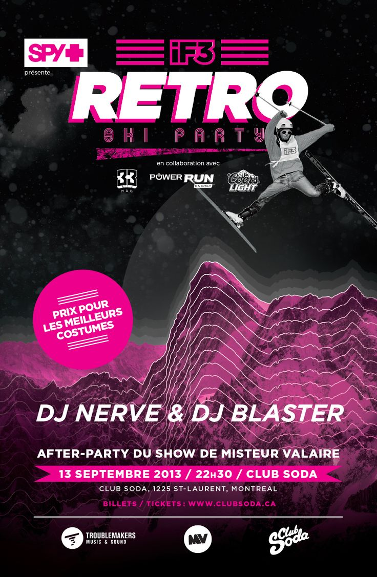 Cause iF3 is also Partying...Old School Style for the RETRO SKI PARTY@iF3