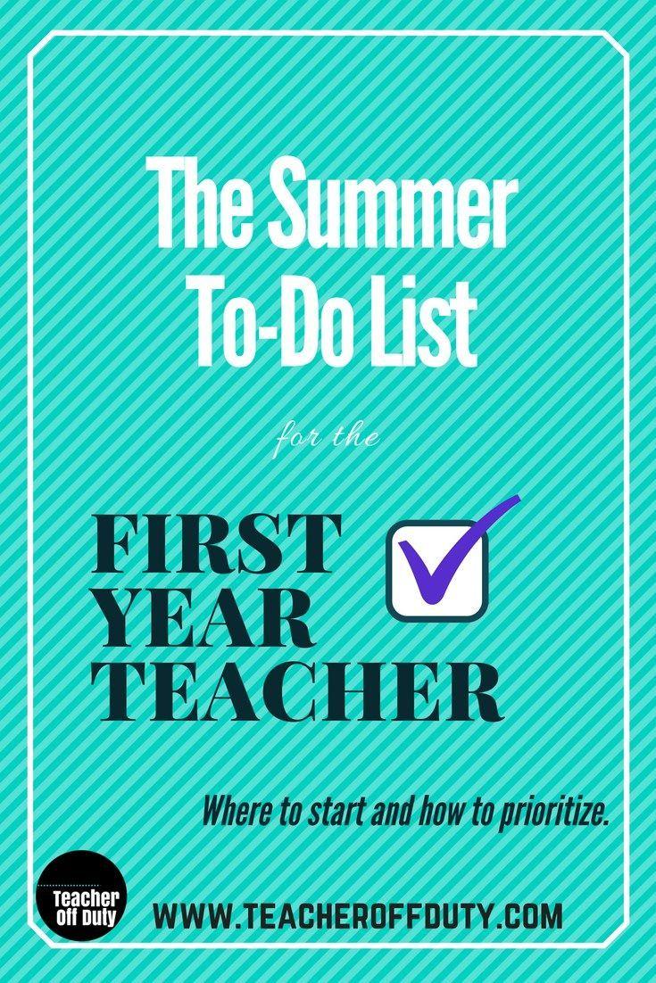 The Summer To-Do List for First Year Teachers | New Teacher