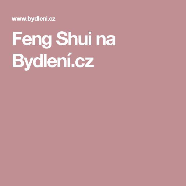 Feng Shui na Bydlení.cz