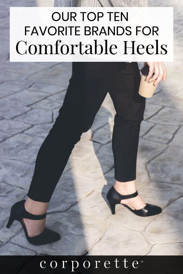 ba8ad255e56 The Top 10 Most Comfortable Heel Brands | Wear it to Work ...