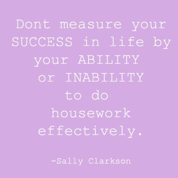 Great Housework Quote