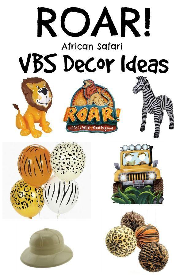 Roar Vbs Decor Ideas Safari Decorations Vbs Crafts Vbs Themes