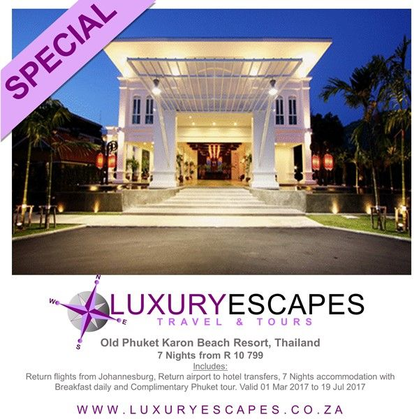 Old Phuket Karon Beach Resort, Phuket, Thailand 7 Nights #TravelSpecial from R 10 799 Includes: Return flights from Johannesburg, Return airport to hotel transfers, 7 Nights accommodation with Breakfast daily and Complimentary Phuket tour. Valid to 19 Jul 2017. www.luxuryescapes.co.za