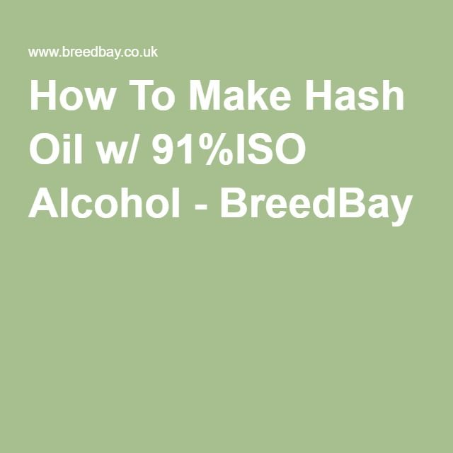 How To Make Hash Oil w/ 91%ISO Alcohol - BreedBay