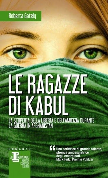 Libriamoci Sù: Le ragazze di Kabul - Roberta Gately