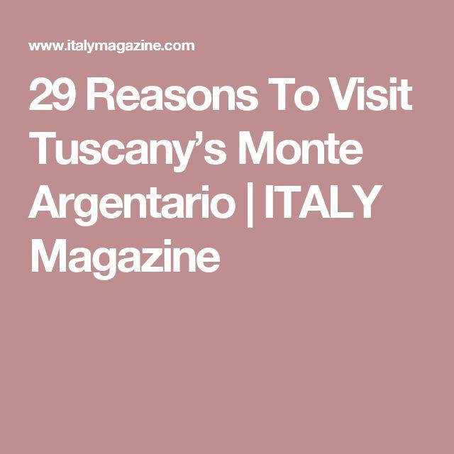 29 Reasons To Visit Tuscany's Monte Argentario | ITALY Magazine
