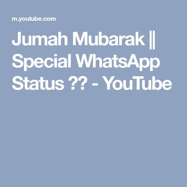 Jumah Mubarak    Special WhatsApp Status ᴴᴰ - YouTube