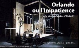 Orlando ou l'Impatience - Olivier Py - mise en scène Olivier Py, - theatre-contemporain.net