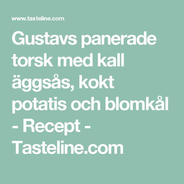 Gustavs panerade torsk med kall äggsås, kokt potatis och blomkål - Recept - Tasteline.com