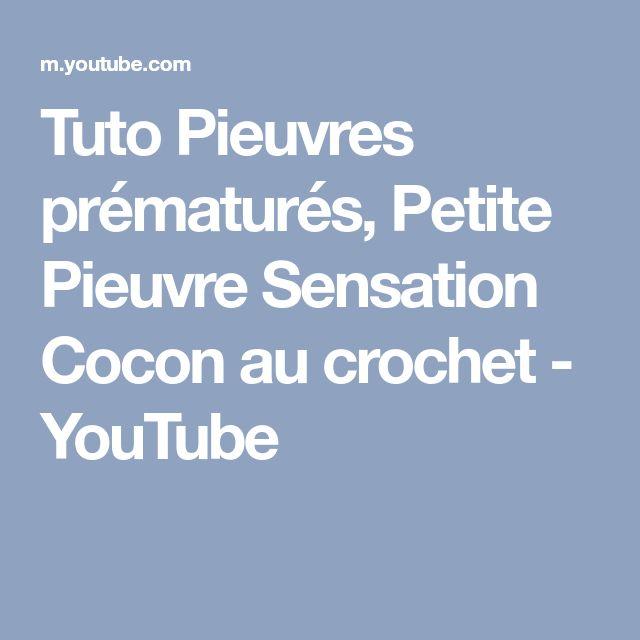 Tuto Pieuvres prématurés, Petite Pieuvre Sensation Cocon au crochet - YouTube