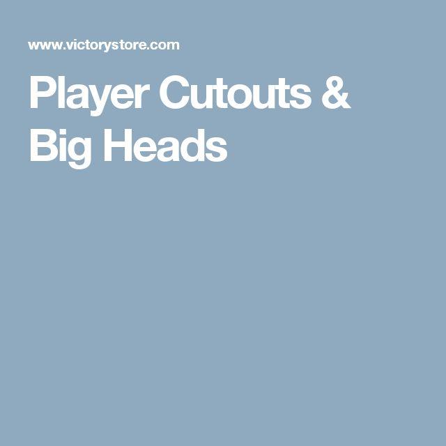 Player Cutouts & Big Heads