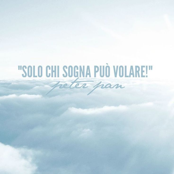 """""""Solo chi sogna può volare!"""" - Peter Pan  #peterpan #cit #quote #citazione #volare #sognare"""