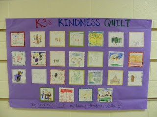 Kindness. Kindergarten/1st Grade: We read The Kindness Quilt by Nancy Elizabeth Wallace and discussed ways that we can show kindness both at school and at home through words and actions. The students shared their ideas of how they could show kindness to friends, siblings, parents, classmates, etc. We then created our own Kindness Quilt with paper.