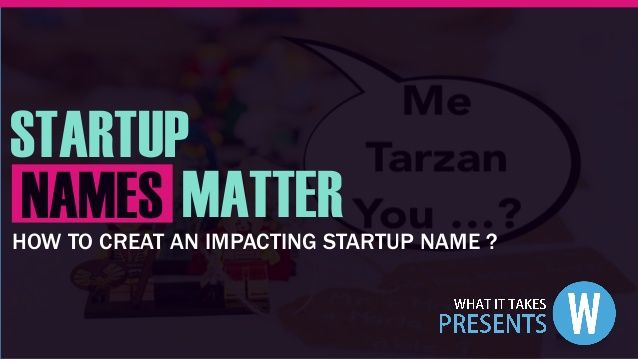 How To Create An Impacting Startup Name